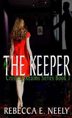 The Keeper by Rebecca E. Neely