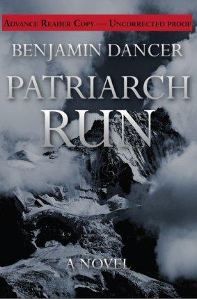 Patriarch Run by Benjamin Dancer